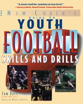 Youth Football Skills & Drills - A New Coach's Guide ebook by Tom Bass