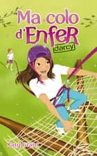 Ma colo d'enfer 3 - Darcy ebook by Katy Grant