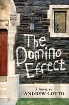 The Domino Effect ebook by Andrew Cotto