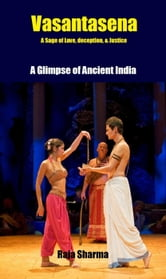 Vasantasena-A Glimpse of Ancient India ebook by Raja Sharma