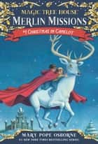 Christmas in Camelot eBook by Mary Pope Osborne, Sal Murdocca