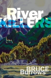The River Killers ebook by Bruce Burrows