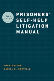 Prisoners' Self Help Litigation Manual ebook by John Boston;Daniel E Manville