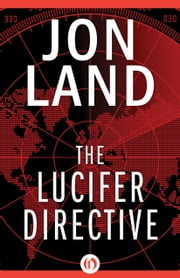The Lucifer Directive ebook by Jon Land