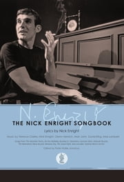 The Nick Enright Songbook ebook by Peter Wyllie Johnston
