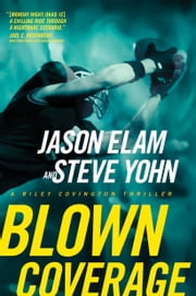 Blown Coverage ebook by Jason Elam,Steve Yohn