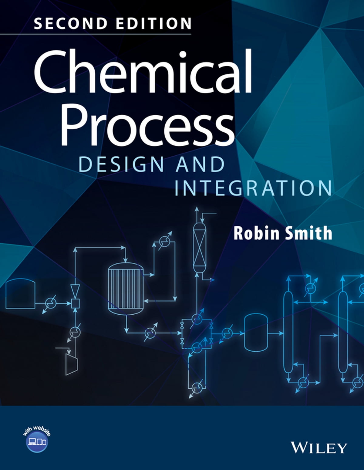 Chemical Process Design And Integration Ebook By Robin Smith 9781118699089 Rakuten Kobo United States