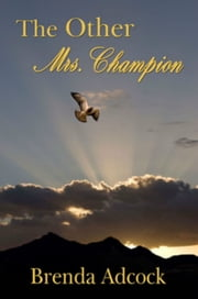 The Other Mrs. Champion ebook by Brenda Adcock
