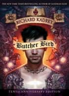Butcher Bird ebook by Richard Kadrey