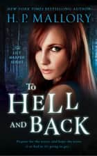 To Hell And Back ebook by HP Mallory