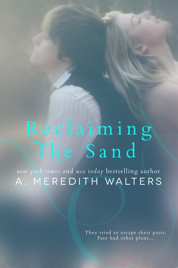 Reclaiming the Sand ebook by A. Meredith Walters