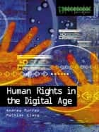 Human Rights in the Digital Age ebook by Mathias Klang,Andrew Murray