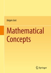 Mathematical Concepts ebook by Jürgen Jost