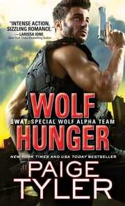 Wolf Hunger ebook by Paige Tyler