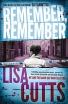 Remember, Remember ebook by Lisa Cutts