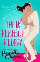 Their Perfect Melody - A Heartwarming Multicultural Romance ebook by