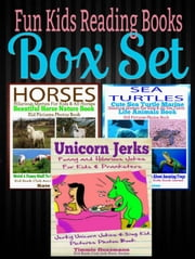 Fun Kids Reading Books Box Set: SEA TURTLES: Beautiful Sea Turtles Marine Life Book: Memes For Kids & All Sea Turtle Kid Pictures Book - Weird & Funny Stuff About Sea Turtles + HORSES + UNICORN JERKS - Kid Book Club Animals Kids Book Series ebook by Kate Cruise