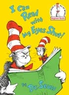 I Can Read With My Eyes Shut! ebook by Dr. Seuss, Dr. Seuss