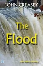 The Flood ebook by John Creasey