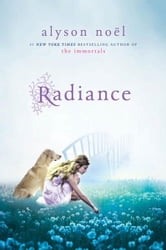 Radiance ebook by Alyson Noël