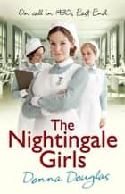 The Nightingale Girls ebook by Donna Douglas