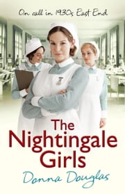 The Nightingale Girls - (Nightingales 1) ebook by Donna Douglas