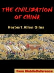 The Civilization Of China (Mobi Classics)