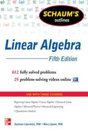 Schaum's Outline of Linear Algebra, 5th Edition ebook by Seymour Lipschutz, Marc Lipson