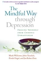 Mindful Way through Depression ebook by Williams, J. Mark G.