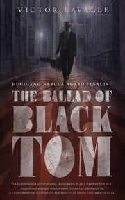 The Ballad of Black Tom ebook by Victor LaValle