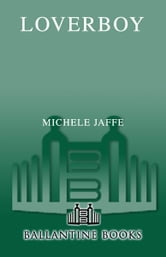 Loverboy - A Novel ebook by Michele Jaffe