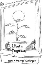 A Hand in Happiness ebook by Solange M