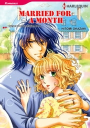 MARRIED FOR A MONTH - Harlequin Comics ebook by Jessica Hart, Hitomi Okazaki