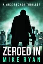Zeroed In ebook by