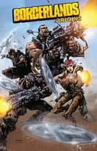 Borderlands: Origins ebook by Neumann, Mikey; Padilla, Augustin