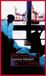 Lenina Kämpft - Ein Fall für Lenina Rabe ebook by Robert Brack