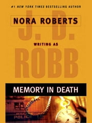 Memory in Death ebook by J. D. Robb