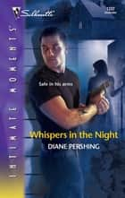 Whispers in the Night ebook by Diane Pershing