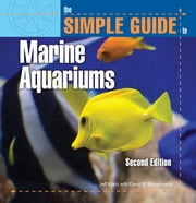 Simple Guide Marine Aquariums ebook by Jeff Kurtz