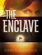 Enclave, The ebook by Karen Hancock