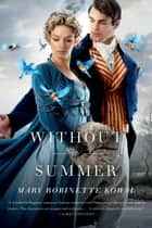 Without a Summer ebook by