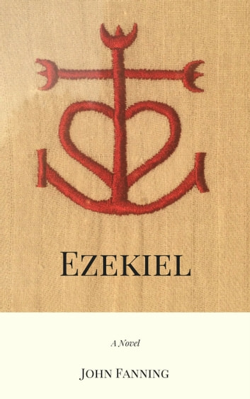 Ezekiel ebook by John Fanning