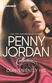 Conveniently His: Capable of Feeling\The Demetrios Virgin - Capable of Feeling\The Demetrios Virgin ebook by Penny Jordan