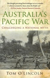 Australia's Pacific War ebook by Tom O'Lincoln