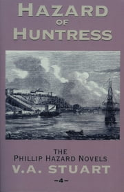 Hazard of Huntress ebook by V. A. Stuart