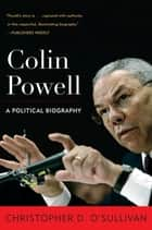 Colin Powell ebook by Christopher D. O'Sullivan