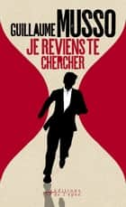 Je reviens te chercher ebook by Guillaume Musso