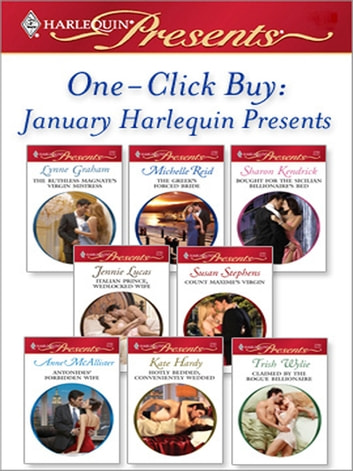 One-Click Buy: January 2009 Harlequin Presents eBook by Lynne Graham,Michelle Reid,Sharon Kendrick,Jennie Lucas,Kate Hardy,Trish Wylie,Susan Stephens,Anne McAllister