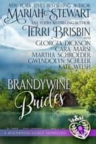 Brandywine Brides - A Blackwood Legacy Anthology ebook by Terri Brisbin, Mariah Stewart, Cara Marsi,...