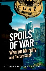 Spoils of War - Number 45 in Series ekitaplar by Warren Murphy, Richard Sapir